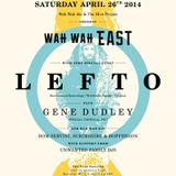 Wah Wah Live Special: Exclusive Lefto Mix