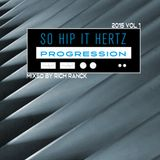 So Hip It Hertz: Progression 2015 Vol 1