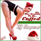 Tis' The Season To Be Cuffed Mix