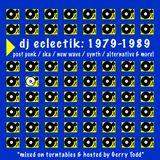 1979-1989 New Wave / Post Punk / Alternative 80s Mix - dj eclectik