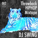 Throwback HIP HOP Mixtape 002 - Mixed by DJ SWING