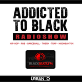 DJ Urban O - Addicted To Black Radioshow @ blackbeats.fm | 04.09.15