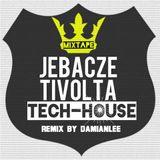 Jebacze Tech-House-Mixtape Nr.001.2016