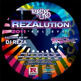 "DJ Reza - Rezalution 2011 ""Believe"""