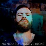 MA NOU SO - Massive Kicks #4   Radio Must Athens