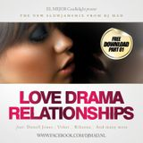 Slowjams mixtape - Love Drama & Relationships Part 01 by DJ MAD