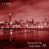 J. Cross - The Second City Selection - June 2012