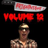 Frightnight Presents: Volume 12