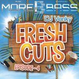 Fresh Cuts - Episode 4