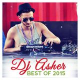 Dj Asher - Best Of 2015