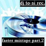dj to-si but gold faster mixtape part.2 (2012-12-29)