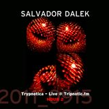Day 060.02 : ReFresh - Salvador Dalek Live (2011_0915) at Tripnotic.fm... Hour 2