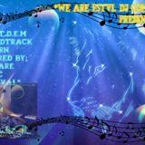 We Are FSTVL DJ Comp - Presents *T.D.E.M Soundtrack Reborn* Nani?? by DjWhizPk