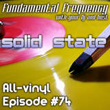 Fundamental Frequency #74 Vinyl Classics (09.12.2016)