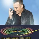 COME BACK MIX REMOS ANTONIS - DJ ANDREW AGAPOULIS FEAT DJ MIKIO1988 VOL 13