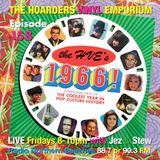 The Hoarders' Vinyl Emporium 158 - '1966'