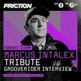 Friction - BBC Radio 1 (Marcus Intalex Tribute  & Grooverider Interview) (06-06-2017)