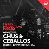 WEEK50_18  Chus & Ceballos Live from Output, Brooklyn, NY (USA)