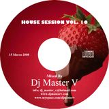 House Session vol. 10 (15 Marzo 2008)