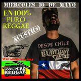100% PURO REGGAE 176 - ACUSTICO DE RUDEBOY SELEKTA (Chile)