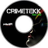 CrimeTekk - Fuck You