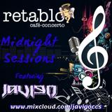Retablo: Midnight Sessions Ep. 009 (JaviGo Live Mix)