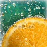 Dream up - mixed by neon