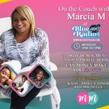 On the Couch with Marcia M is Back! with Katie. Ashley Hinds and Michelle August 19th 2019