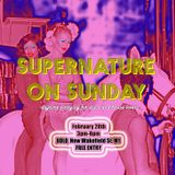 Supernature On Sunday. February 2016.