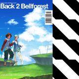 Back 2 Bellforest spec10 ''16:00 -17:00''mix