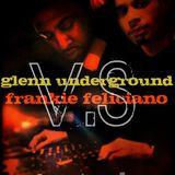 Glenn UnderGround VS Frankie Feliciano