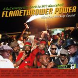 BlackUp Sound - Flamethrower Power. A full energy trip to 90's dancehall. - 2013-