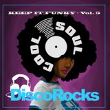 Soul Cool Records/ Disco Rocks - Keep It Funky Vol.5