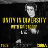 Kristofer - Unity in Diversity 509 LIVE @ Radio DEEA (13-10-2018)