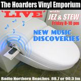 The Hoarders' Vinyl Emporium 38 - 'New Music Discoveries'