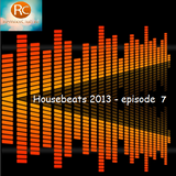 Housebeats 2013 - Part 7 (Radio Remixxclub)