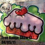 Free Range Show #12 04/05/11