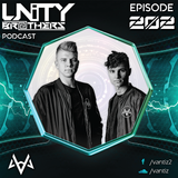 Unity Brothers Podcast #202 [GUEST MIX BY VANTIZ]
