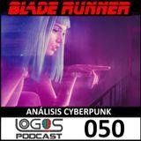 [Blade Runner] - Aspectos Cyberpunk - Replicantes - Lagrimas en la lluvia - Logos Podcast 050