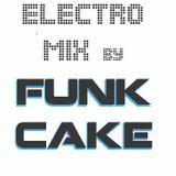 Funk Cake _ Electro Mix