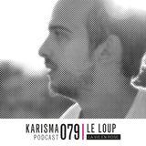 KARISMA PODCAST #079 - LA VIE EN ROSE PART I