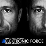Elektronic Force Podcast 209 with Marco Bailey