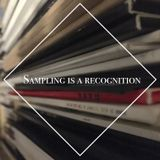 SAMPLING IS A RECOGNITION