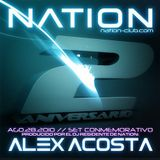 Alex Acosta Pres. 2º Aniversario Nation Club