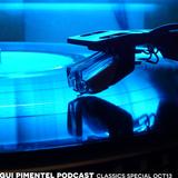 Gui Pimentel oct13 Podcast IBIZA CLASSICS SPECIAL [10 Year Podcast Anniversary]