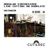 Hataken - Modular jam for dubplate direct cutting at Cut&Rec side A