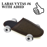 LABAS VYTAS #6 WITH ADHD