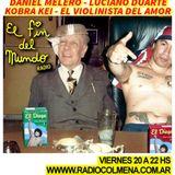 El Fin del Mundo N°92 || Invitados: Daniel Melero, Luciano Duarte, Kobra Kei, El Violinista del Amor
