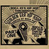 Boca's HipHopThrowdown Mix Pt.1