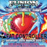 """DJ Fat Controller at FUSION """"The Ultimate Rave"""" March 28th"""